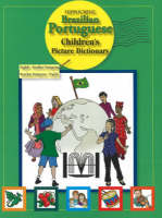 Brazilian Portuguese Children's Picture Dictionary by Hippocrene Books