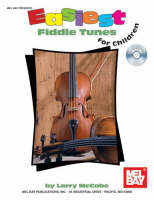 Easiest Fiddle Tunes for Children by Larry McCabe