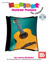 Easiest Guitar Tunes for Children by Larry McCabe