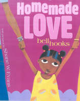 Homemade Love by Bell Hooks
