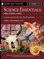 Science Essentials High School Level Lessons and Activities for Test Preparation by Mark J. Handwerker
