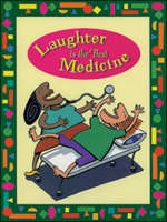 Laughter is the Best Medicine When Things Go Wrong by Kingscourt/McGraw-Hill