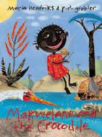 Makwelane and the Crocodile by Maria Hendricks