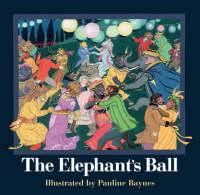 The Elephant's Ball by Pauline Baynes