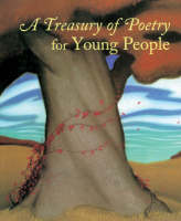 A Treasury of Poetry for Young People Emily Dickinson, Robert Frost, Henry Wadsworth Longfellow, Edgar Allan Poe, Carl Sandberg, Walt Whitman by Frances Schoonmaker