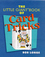 The Little Giant Book of Card Tricks by Bob Longe