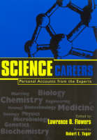 Science Careers Personal Accounts from the Experts by Robert E. Yager