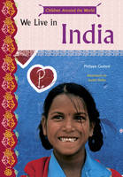 We Live in India Children Around the World by Philippe Godard