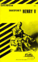 Notes on Shakespeare's King Henry V by Jeffrey Fisher