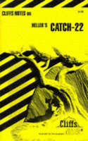 CliffsNotes on Heller's Catch 22 by C.A. Peck