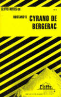 Notes on Rostand's Cyrano de Bergerac by Estelle Dubose, La Rocque Dubose