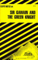 Notes on Sir Gawain and the Green Knight by John Gardner