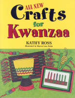 Crafts for Kwanzaa by Kathy Ross