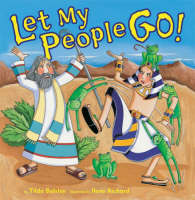 Let My People Go! by Tilda Balsley