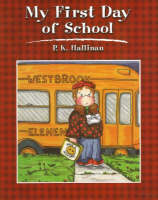 My First Day of School by P. K. Hallinan