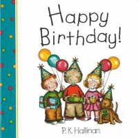 Happy Birthday! by P. K. Hallinan