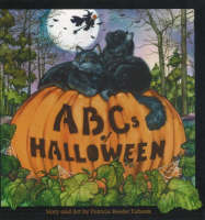 ABCs of Halloween by Patricia Reeder Eubank