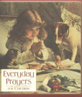 Everyday Prayers for Children by Mark Kimball Moulton
