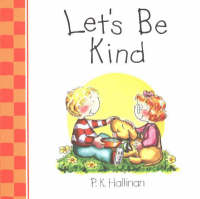 Let's be Kind by P. K. Hallinan