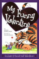 My Funny Valentine by Michelle Medlock Adams