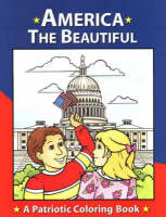 America the Beautiful A Patriotic Coloring Book by Patricia A. Pingry