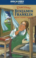 Discover Benjamin Franklin by Patricia A. Pingry