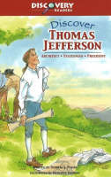 Discover Thomas Jefferson Architect, Statesman, President by Patricia A. Pingry