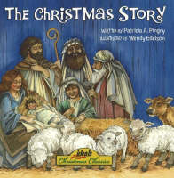 The Christmas Story by Patricia A. Pingry