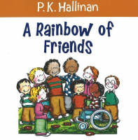 Rainbow of Friends by P. K. Hallinan