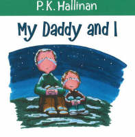 My Daddy and I by P. K. Hallinan