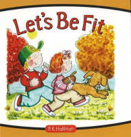 Let's be Fit by P. K. Hallinan
