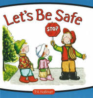 Let's be Safe by P. K. Hallinan