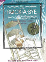 Rock-a-Bye Collection A Treasure of Unique Lullabies for All Ages by J. Aaron Brown, Aaaron Brown