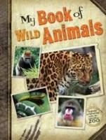 My Book of Wild Animals by San Diego Zoo