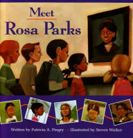 Meet Rosa Parks by Patricia A. Pingry