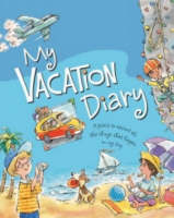 My Vacation Diary by Peggy Schaefer
