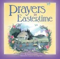 Prayers at Eastertime by Pamela Kennedy
