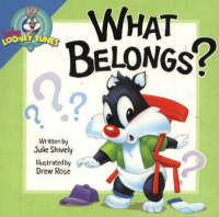 What Belongs? by Julie D. Shively