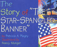 Story of 'The Star-Spangled Banner' by Patricia A. Pingry