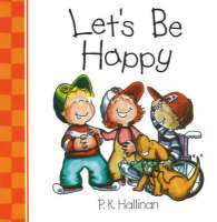 Let's be Happy by P. K. Hallinan