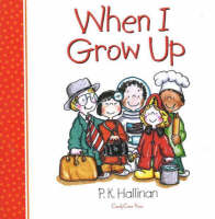 When I Grow Up by P. K. Hallinan