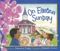 On Easter Sunday by Patricia A. Pingry