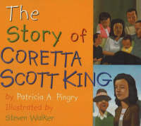 The Story of Coretta Scott King by Patricia A. Pingry