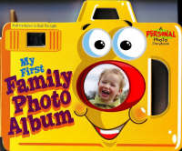 My First Family Photo Album by Ron Berry