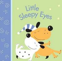 Little Sleepy Eyes by Brenda Sexton