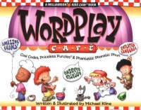 Wordplay Cafe Cool Codes, Priceless Puzzles and Phantastic Phonetic Phun by Michael Kline