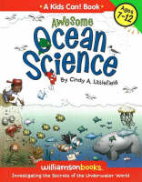 Awesome Ocean Science Investigating the Secrets of the Underwater World by Cindy A. Littlefield