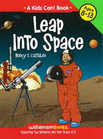 Leap into Space Exploring the Universe and Your Place in it by Nancy F. Castaldo