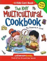 Kids' Multicultural Cookbook Food and Fun Around the World by Deanna F. Cook
