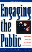 Engaging the Public How Government and the Media Can Reinvigorate American Democracy by Paul Simon